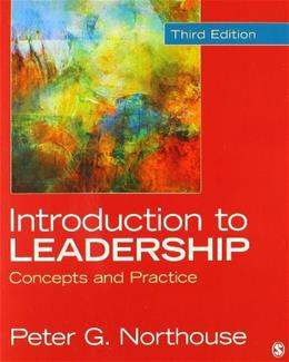 Introduction to Leadership, by Northouse, 3rd Edition 3 PKG 9781483316659