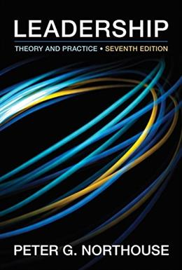 Leadership: Theory and Practice, 7th Edition 9781483317533