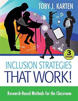 Inclusion Strategies That Work!: Research Based Methods for the Classroom, by Karten, 3rd Edition 9781483319902