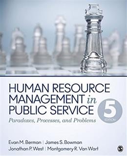 Human Resource Management in Public Service: Paradoxes, Processes, and Problems 5 9781483340036