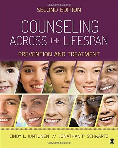 Counseling Across the Lifespan: Prevention and Treatment, by Juntunen, 2nd Edition 9781483343778