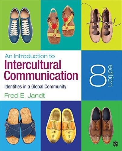 An Introduction to Intercultural Communication: Identities in a Global Community 8 9781483344300