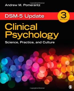 Clinical Psychology: Science, Practice, and Culture: DSM-5 Update 3 9781483345048