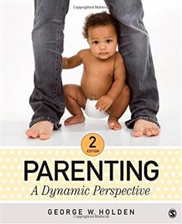 Parenting: A Dynamic Perspective 2 9781483347486