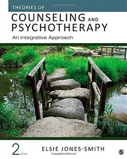 Theories of Counseling and Psychotherapy: An Integrative Approach 2 9781483351988
