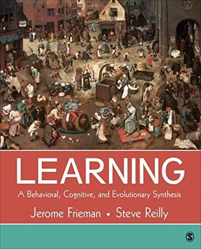 Learning: A Behavioral, Cognitive, and Evolutionary Synthesis, by Frieman 9781483359236