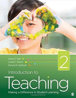 Introduction to Teaching: Making a Difference in Student Learning, by Hall, 2nd Edition 9781483365015