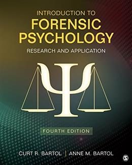 Introduction to Forensic Psychology: Research and Application 4 9781483365312