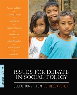 Issues for Debate in Social Policy, by CQ Researcher, 2nd Edition 9781483365978