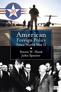 American Foreign Policy Since WW2, by Hook, 20th Edition 9781483368535