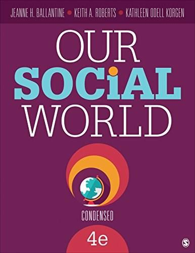 Our Social World: Condensed 4 9781483368610