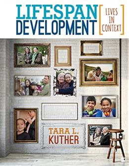 Lifespan Development: Lives in Context, by Kuther 9781483368856