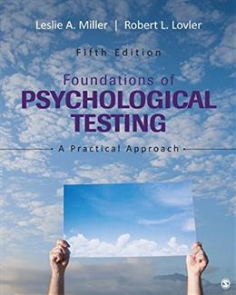 Foundations of Psychological Testing: A Practical Approach 5 9781483369259