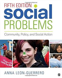 Social Problems: Community, Policy, and Social Action 5 9781483369372