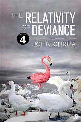 Relativity of Deviance, by Curra, 4th Edition 9781483377346