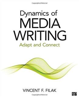 Dynamic Media Writing: Adapt and Connect, by Filak 9781483377605