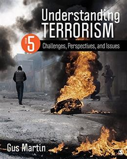 Understanding Terrorism: Challenges, Perspectives, and Issues 5 9781483378985