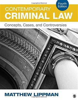 Contemporary Criminal Law: Concepts, Cases, and Controversies 4 9781483379364