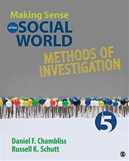 Making Sense of the Social World: Methods of Investigation 5 9781483380612