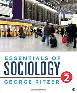 Essentials of Sociology, by Ritzer, 2nd Edition 9781483380896