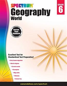 Spectrum Geography, Grade 6: World Csm 9781483813035
