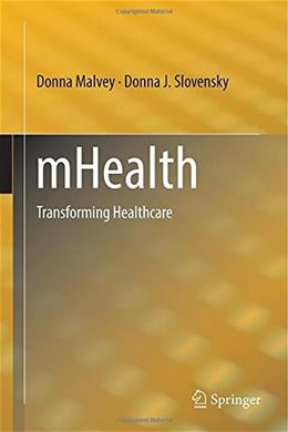 mHealth: Transforming Healthcare, by Malvey 9781489974563