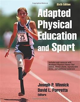 Adapted Physical Education and Sport, by Winnick, 6th Edition 6 w/CD 9781492511533