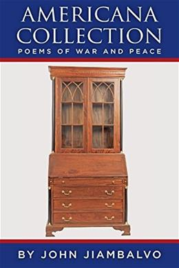 Americana Collection: Poems of War and Peace, by Jiambalvo 9781493621996