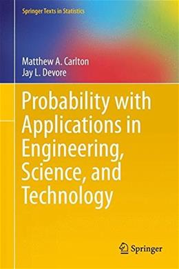 Probability with Applications in Engineering, Science, and Technology, by Carlton 9781493903948