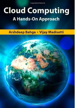 Cloud Computing: A Hands-On Approach, by Bahga 9781494435141