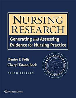 Nursing Research: Generating and Assessing Evidence for Nursing Practice, by Polit, 10th Edition 10 PKG 9781496300232