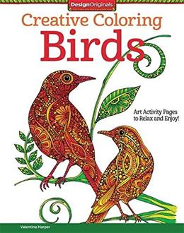 Creative Coloring Birds: Art Activity Pages to Relax and Enjoy! Clr 9781497200036
