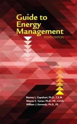 Guide to Energy Management, by Capehart, 8th Edition 9781498759335