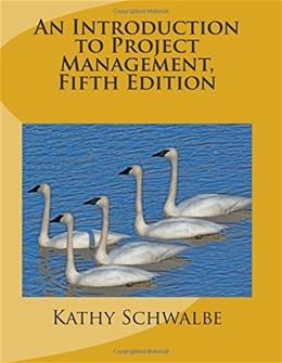 An Introduction to Project Management, Fifth Edition: With a Brief Guide to Microsoft Project 2013 5 9781505212099
