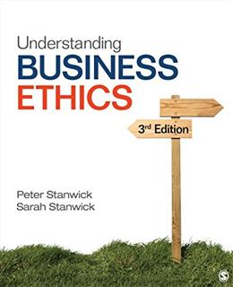 Understanding Business Ethics, by Stanwick, 3rd Edition 9781506303239