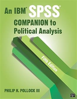 IBM SPSS Companion to Political Analysis, by Pollock, 5th Edition 9781506305790