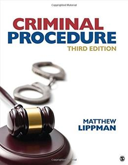 Criminal Procedure, by Lippman, 3rd Edition 9781506306490