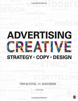 Advertising Creative: Strategy, Copy, and Design 4 9781506315386