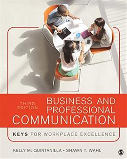 Business and Professional Communication: KEYS for Workplace Excellence, by Quintanilla, 3rd Edition 9781506315522