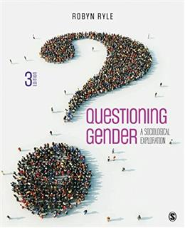 Questioning Gender: A Sociological Exploration 3 9781506325477
