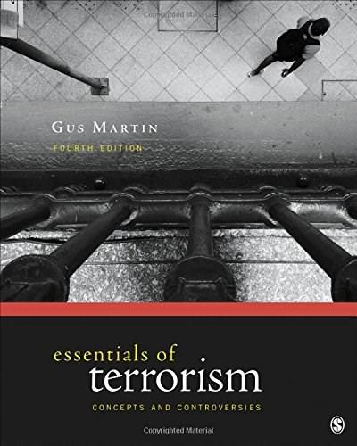 Essentials of Terrorism: Concepts and Controversies, by Martin, 4th Edition 9781506330976