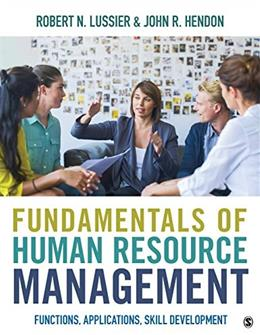Fundamentals of Human Resource Management: Functions, Applications, Skill Development, by Lussier 9781506333274