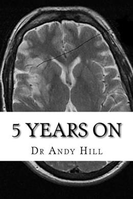 5 years on (Surviving a stroke) (Volume 4) 9781523304646