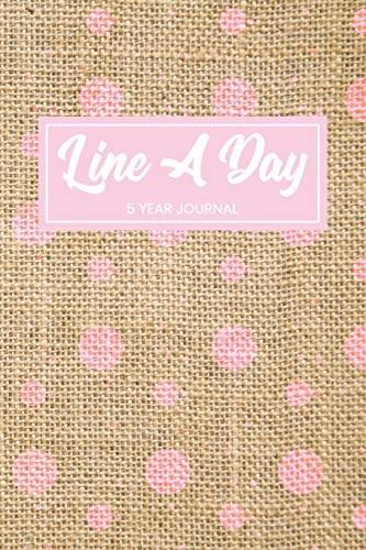 Line A Day 5 Year Journal: 5 Years Of Memories, Blank Date No Month, 6 x 9, 365 Lined Pages 9781545305812