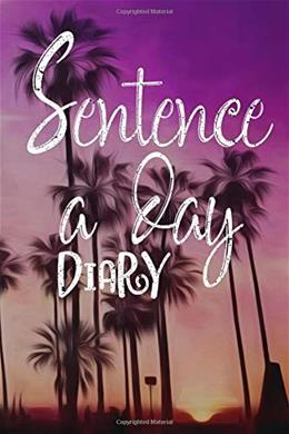 Sentence A Day Diary: 5 Years Of Memories, Blank Date No Month, 6 x 9, 365 Lined Pages Jou 9781545351628