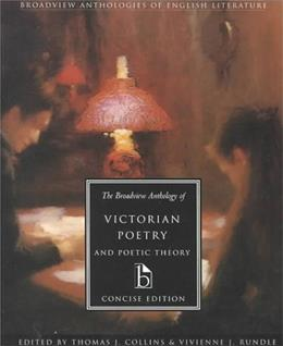 Broadview Anthology of Victorian Poetry and Poetic Theory, by Collins, Concise Edition 9781551113661