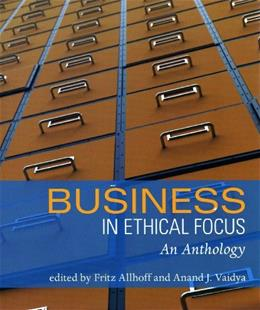 Business in Ethical Focus: An Anthology, by Allhoff 9781551116617