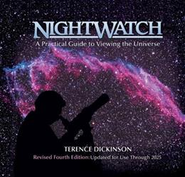 Nightwatch, by Dickinson, 4th Edition, Revised and Expanded for Use Through 2018 9781554071470