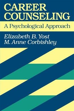Career Counseling: A Psychological Approach 1 9781555424206
