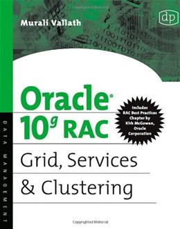 Oracle 10g RAC Grid, Services & Clustering 9781555583217